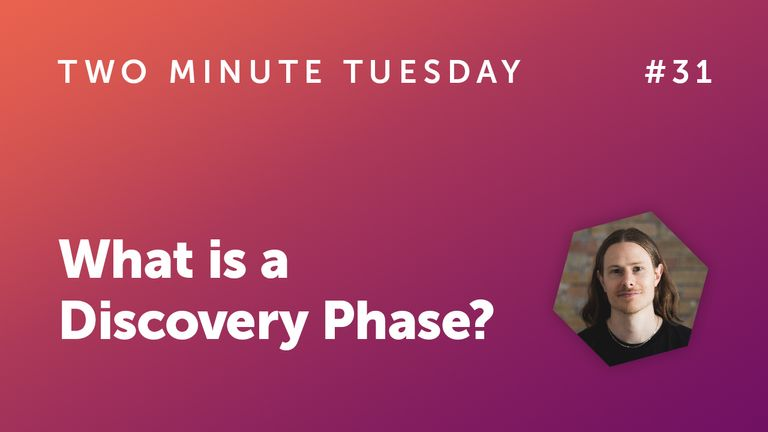 What is a Discovery Phase